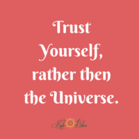Trusting the Universe